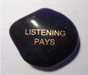 Listening Pays Engraved Polished Stone